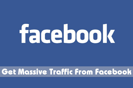 7 Way to Get Massive Traffic From Facebook To Your Blog
