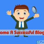 6 Essential Tips to become a successful blogger