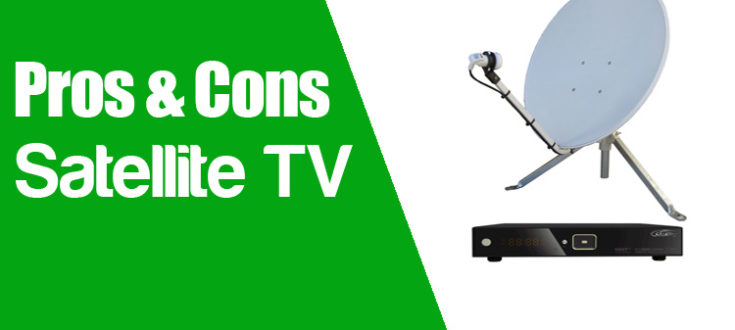 Pros and Cons of Satellite TV