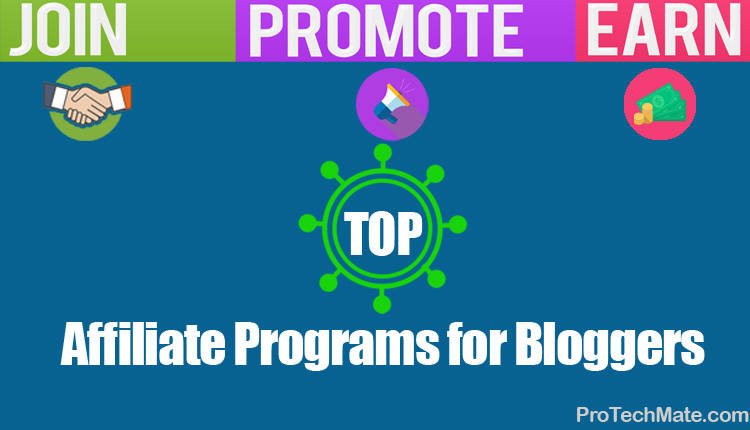 Top 7 Affiliate Programs for Bloggers