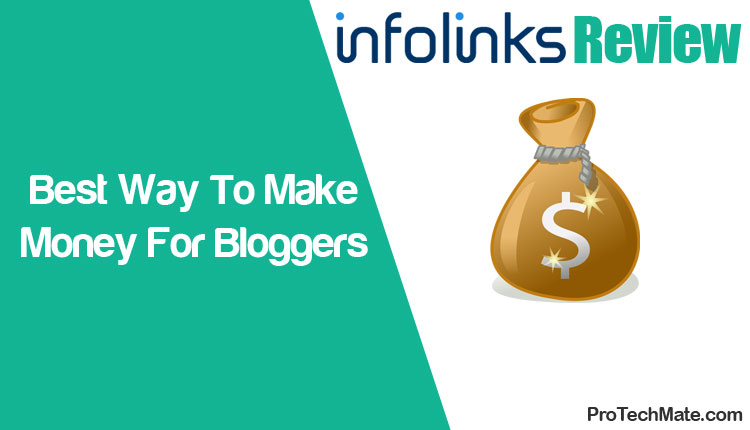 Infolinks Review 2016 - Best Way To Make Money For Bloggers